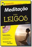 Meditacao para leigos - Alta books