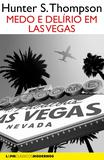 Medo e delírio em Las Vegas - uma jornada selvagem ao coração do Sonho Americano