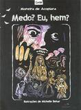Medo Eu, Hem - Duna dueto