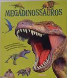 Megadinossauros - Girassol