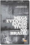 Megaeventos esportivos no brasil: um olhar antropo - Armazem do ipe