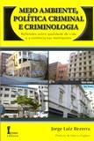 Meio Ambiente, Política Criminal e Criminologia - Ícone