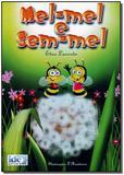 Mel-mel e Sem-mel - Ide