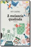 Melancia quadrada, a: cronicas - Moderna - paradidaticos