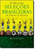 Melhores Seleções Brasileiras de Todos os Tempos, As - Contexto compra