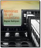 Memorias de um paulistano - Talentos da literatura brasileira (novo seculo)