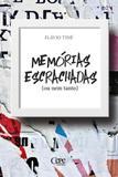 Memorias escrachadas - Cepe editora