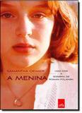 Menina, A - Uma Vida a Sombra de Roman Polanski - Leya - casa da palavra