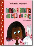 Menina Bonita do Laço de Fita - Atica (paradidaticos) - grupo somos