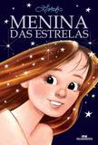 Menina das Estrelas - Editora melhoramentos