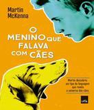 Menino Que Falava Com Caes, O - Leya brasil