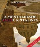 Mentalidade Anticapitalista, A - 02 Ed - Vide editorial