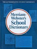 Merriam-websters school dictionary - Merriam webster