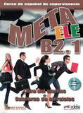 Meta ele b2.1 - libro del alumno + cuaderno de ejercicios + cd - Edelsa (anaya)