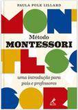 Método Montessori - Uma introdução para pais e professores