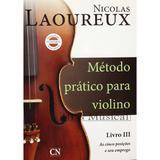 Método Violino Nicolas Laoureux Livro 3 - Cn editora
