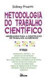 Metodologia do Trabalho Científico - Abordagens para a Construção de Trabalhos Acadêmicos - Edicon