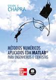 Métodos Numéricos Aplicados com Matlab® para Engenheiros e Cientistas