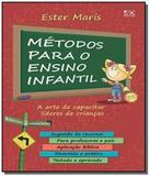 Metodos para o ensino infantil: a arte de capacita - Ad santos