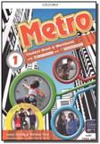 Metro 1 - student book / workbook pack - Oxford