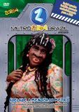 Metro Zorra Brazil - Adelaide - DVD - Som livre