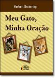 Meu Gato, Minha Oração - Ideias  letras - santuario