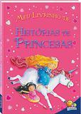 Meu livrinho de histórias de princesas - Todolivro