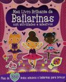Meu Livro Brilhante De Bailarinas com Atividades e Adesivos - Girassol