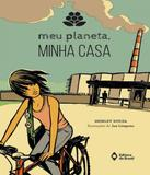 Meu Planeta, Minha Casa - Editora do brasil
