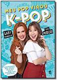 Meu pop virou k-pop - Alto astral