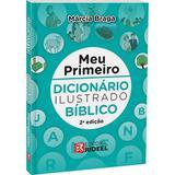 Meu Primeiro Dicionário Ilustrado Bíblico Rideel