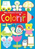 Meu primeiro livro de colorir - 2 anos - Girassol callis