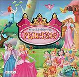 Meus livrinhos de Princesa - Girassol