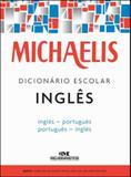 MICHAELIS DICIONARIO ESCOLAR INGLES - 3ª ED - Melhoramentos