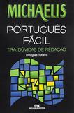 Michaelis portugues facil - tira-duvidas de redacao - Melhoramentos
