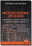 Microeconomia aplicada entendendo e desenvolvendo - Jurua