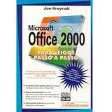 Microsoft office 2000 para leigos - passo a passo - Ciencia moderna