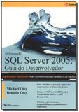 Microsoft sql server 2005: guia do desenvolvedor - Ciencia moderna