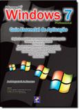 Microsoft windows 7 professional - guia essencial de aplicacao - Saraiva universitario  tecnico