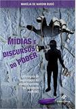 Midias e discurso do poder - revan - Editora revan