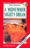 Midsummer nights dream - sixth level + cd - European language institute