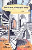 Migracao e mobilidade social- migrantes no mercado de trabalho paulista - Autores associados
