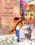 Miguel e a Grande Harmonia - Vr editoras