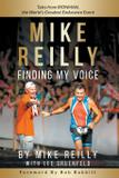 MIKE REILLY Finding My Voice - Mike reilly llc
