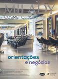 Milady - Cosmetologia - orientações e negócios