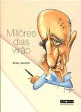 Millôres Dias Virão - Libretos