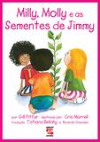 Milly, Molly e as sementes de Jimmy