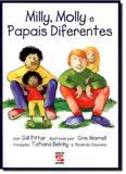 Milly, Molly e Papais Diferentes - Geracao editorial