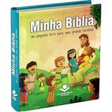 Minha Biblia - Um Pequeno Livro Para Uma Grande Historia - Sbb - Sociedade biblica do brasil