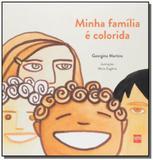 Minha Família É Colorida - Edicoes sm